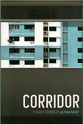 Corridor: 12 Short Stories - Alfian Sa'at