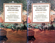One Hundred Years of Singapore (2 Vols.) - Walter Makepeace, Gilbert E Brooke & Roland St J Braddell (eds)