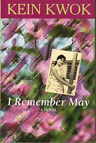 I Remember May: A Novel - Kein Kwok