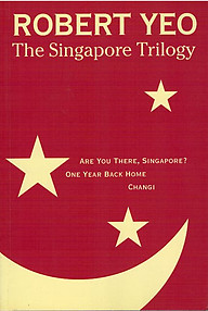 The Singapore Trilogy - Robert Yeo