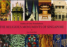 The Religious Monuments of Singapore - Lee Geok Boi