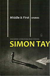 Middle & First: Stories - Simon Tay