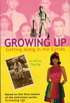 Growing Up: Getting Along in the Sixties - Tisa Ng