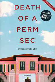 Death of a Perm Sec - Wong Sook Yee