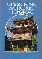 Chinese Temple Architecture in Singapore - Evelyn Lip