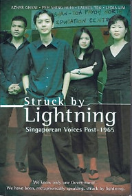 Struck By Lightning: Singaporean Voices Post-1965 - Azhar Ghani, Peh Shing Huei, Laurel Teo & Lydia Lim