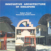 Innovative Architecture of Singapore - Robert Powell