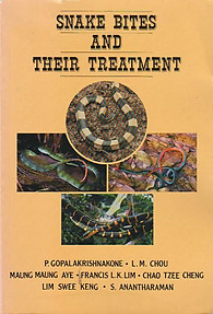 Snake Bites and Their Treatment - P. Gopalakrishnakone & Others