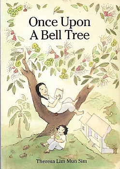 Once upon a Bell Tree - Theresa Lim Mun Sim