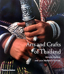 Arts and Crafts of Thailand - William Warren