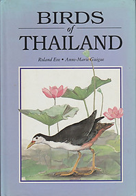 Birds of Thailand - Roland Eve & Anne-Marie Guigue