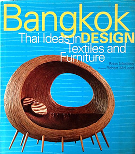 Bangkok Design Thai Ideas in Textiles and Furniture - Brian Mertens