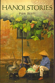 Hanoi Stories - Pam Scott