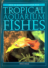 Tropical Aquarium Fishes - Dick Mills