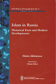 Islam in Russia: Historical Facts and Modern Developments - Elmira Akhmetova