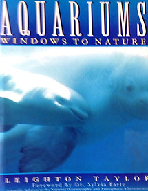Aquariums: Windows to Nature - Leighton Taylor