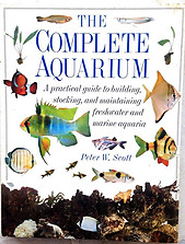 The Complete Aquarium - Peter W Scott