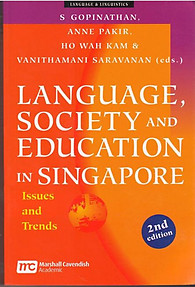 Language, Society and Education in Singapore Issues and Trends  -  S. Gopinathan