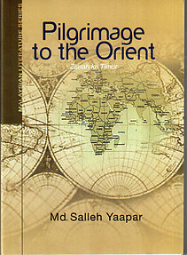 Pilgrimage to the Orient - Md Salleh Yaapar