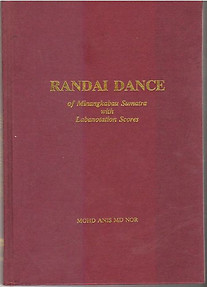 Randai Dance of Minangkabau Sumatra with Labonotation Scores - Mohd Anis Md Nor