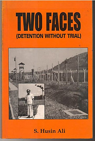 Two Faces: Detention Without Trial -  S. Husin Ali (First edition)