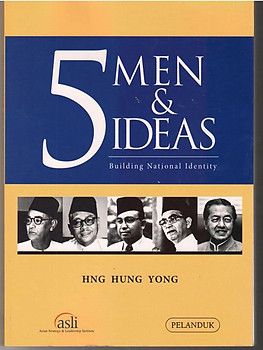 5 Men & Ideas: Building National Identity - Hng Hung Yong