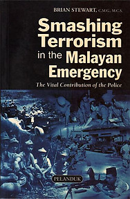 Smashing Terrorism In The Malayan Emergency The Vital Contribution Of The Police