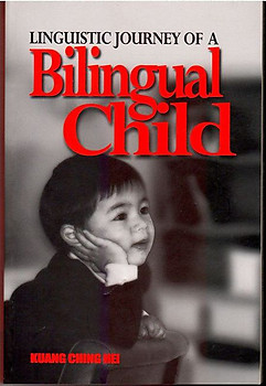 Linguistic Journey of a Bilingual Child - Kuang Ching Hei