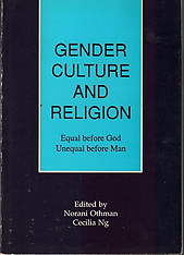 Gender Culture and Religion: Equal Before God Unequal Before Man - Norani Othman
