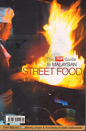 The Star Guide to Malaysian Street Food