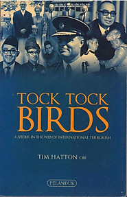 Tock Tock Birds: A Spider in the Web of International Terrorism - Tim Hatton