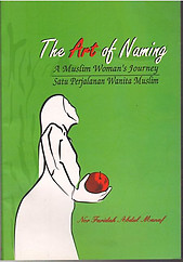 The Art of Naming: A Muslim woman's journey - Nor Faridah Abdul Manaf