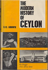 The Modern History of Ceylon - EFC Ludowyk