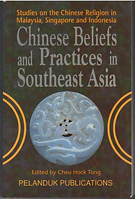 Chinese Beliefs and Practices in Southeast Asia Studies on the Chinese Religion