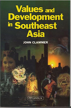 Values and Development in Southeast Asia - John Clammer