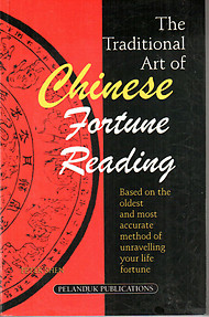 The Traditional Art of Chinese Fortune Reading - Peter Shen