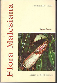 Flora Malesiana - Nepenthacae - Series 1 Seed Plants Vol 15 2001 - Cheek & Jebb