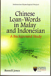 Chinese Loan-Words in Malay and Indonesian: A Bakcground Study - Russell Jones