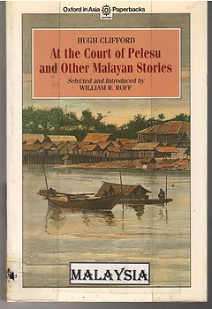 At the Court of Pelesu and Other Malayan Stories - Hugh Clifford
