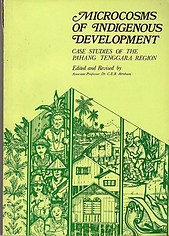Microcosms of Indigenous Development: Case Studies of the Pahang Tenggara Region