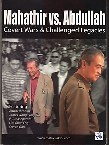 Mahathir Vs. Abdullah: Covert Wars & Challenged Legacies - Nathaniel Tan (ed)