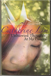 Unhurried Thoughts at My Funeral -  Catherine Lim