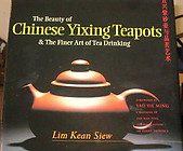 The Beauty of Chinese Yixing Teapots - Lim Kean Siew