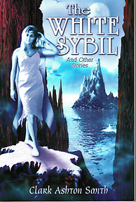 The White Sybil - Clark Ashton Smith