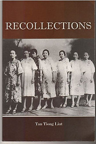 Recollections - Tan Tiong Liat