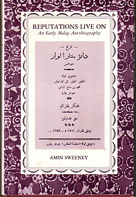 Reputations Live On an Early Malay Autobiography - Amin Sweeney