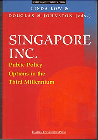 Singapore Inc -  Low  Linda & Douglas Johnston (eds)