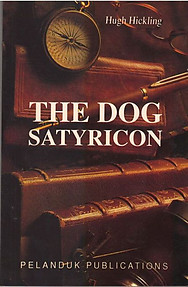 The Dog Satyricon - Hugh Hickling