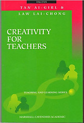 Creativity for Teachers - Tan Ai-Girl; Law Lai-Chong
