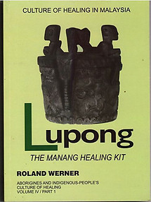 Lupong: The Manang Healing Kit - Roland Werner